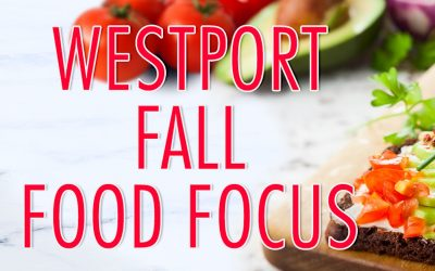 Westport Fall Food Focus